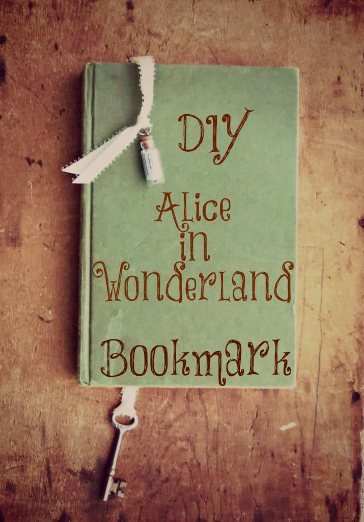 Alice In Wonderland Inspired Bookmark Tutorial