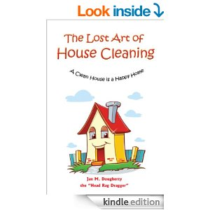 Spring Reading: The Lost Art of Housekeeping. A Clean House is a Happy Home