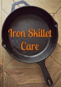 iron skillet care