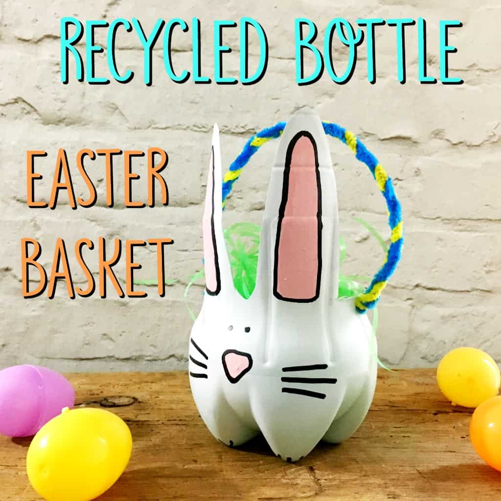recycled bottle easter basket