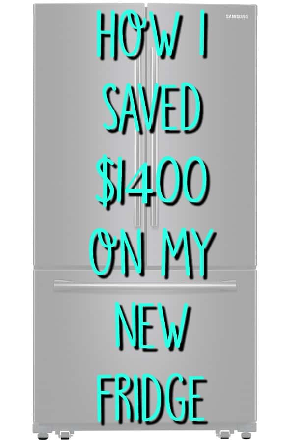 how i saved $1400 on my fridge