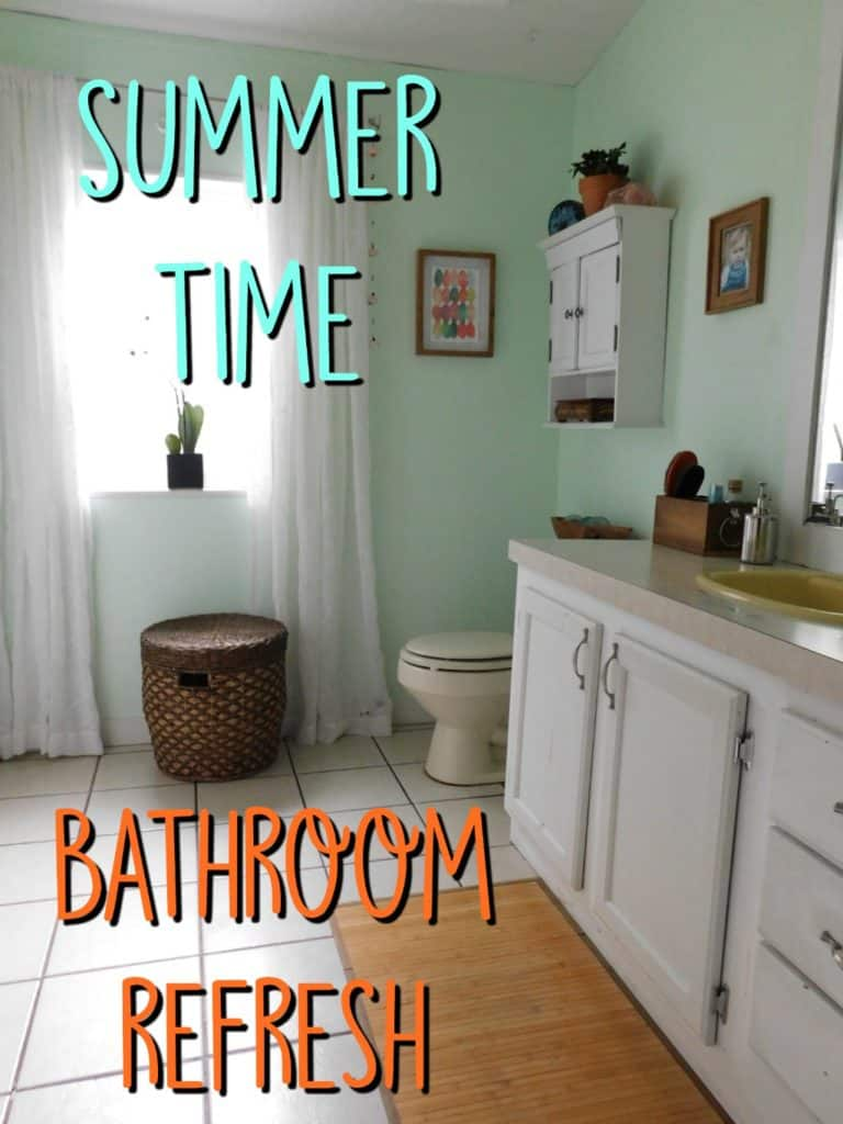 Summertime Bathroom Refresh