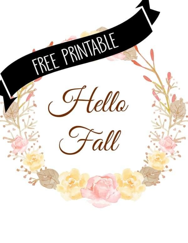 Free floral wreath printable Hello Fall