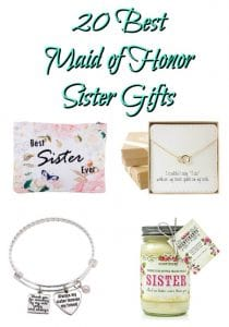 20 best maid of honor sister gifts