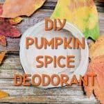 diy pumpkin spice deodorant