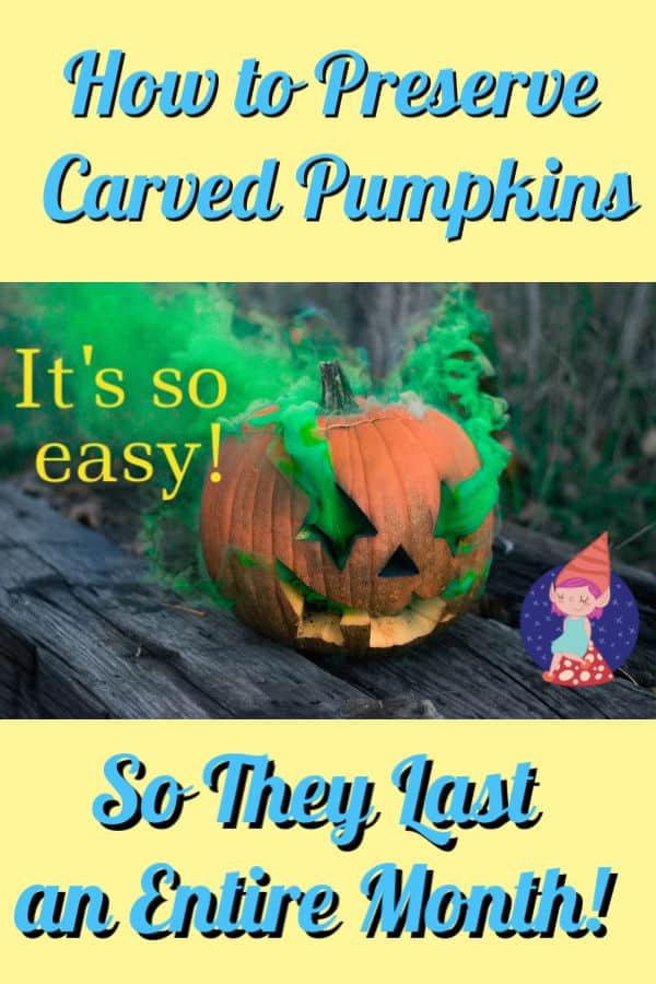 how to preserve carved pumpkins