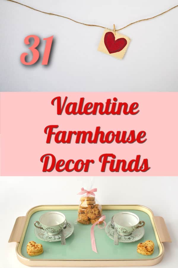 farmhouse valentine's day decor